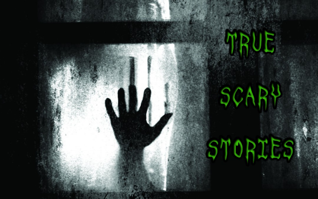 5 True Scary Stories