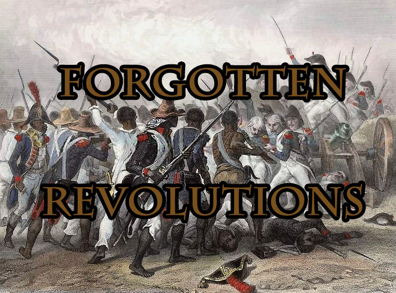 3 Forgotten Revolutions