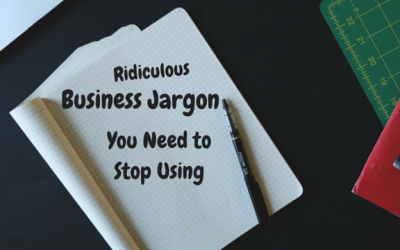 Ridiculous Business Jargon You Need To Stop Using
